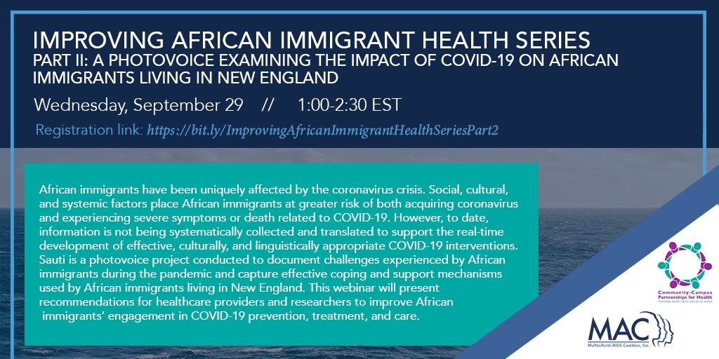 Improving African Immigrant Health Series, Part II: A Photovoice Examining the Impact of COVID-19 on African Immigrants Living in New England
