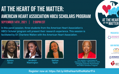 Join us for: At the Heart of the Matter: American Heart Association HBCU Scholars Program