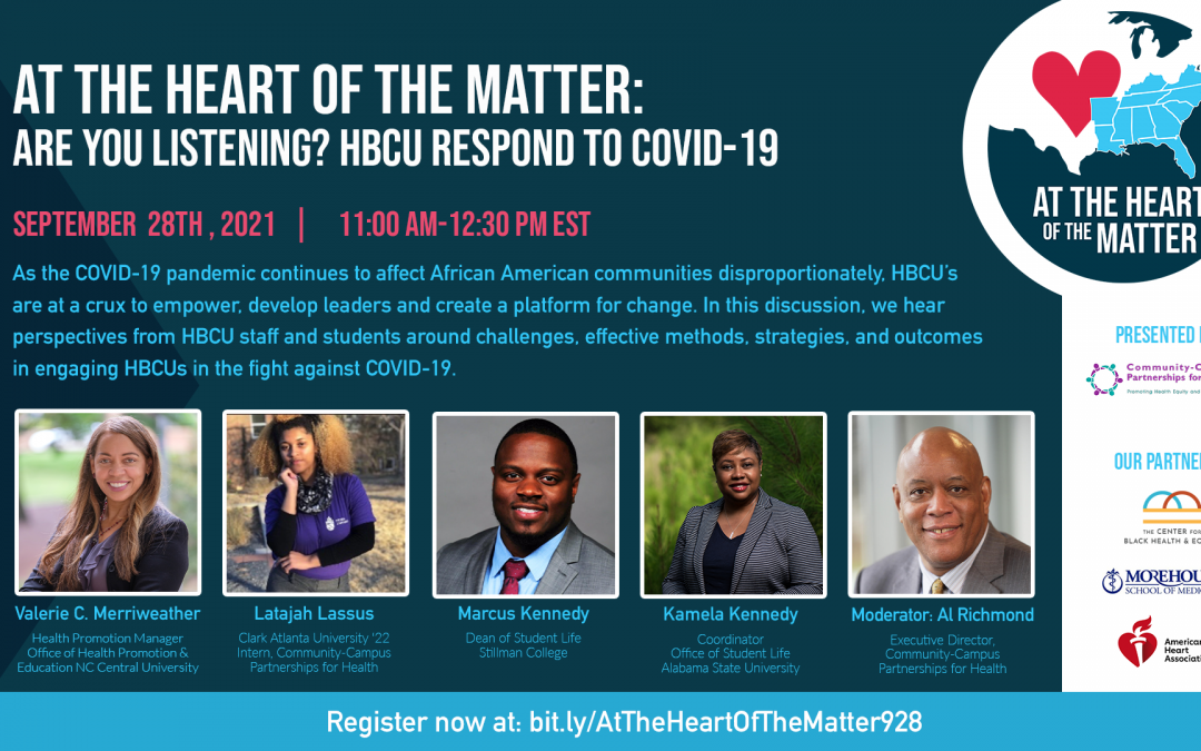 At the Heart of the Matter Virtual Event Series:Are you listening? HBCU respond to COVID-19