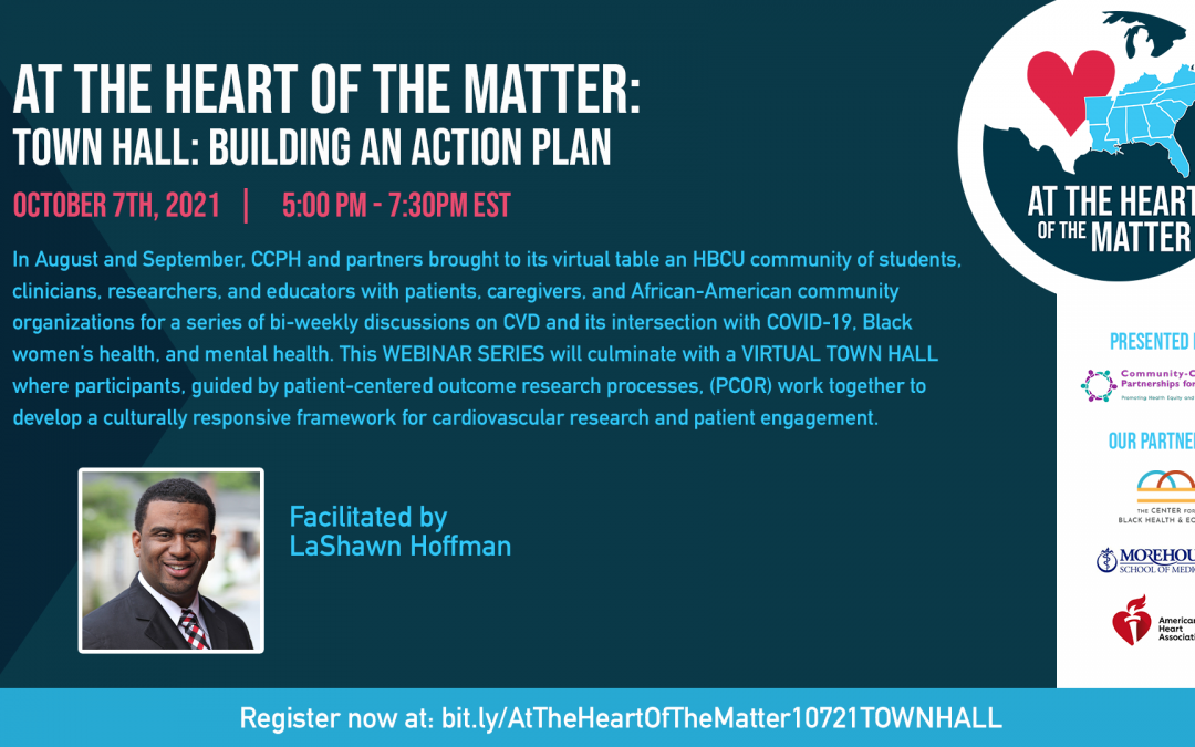 At The Heart of the Matter Town Hall: Building an Action Plan